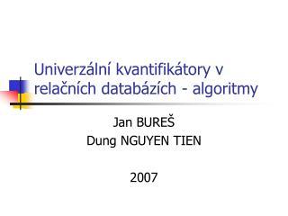 Univerzální kvantifikátory v relačních databázích - algoritmy