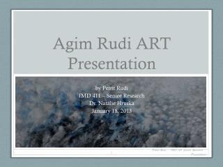 Agim Rudi ART Presentation