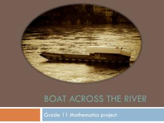 Boat across the river