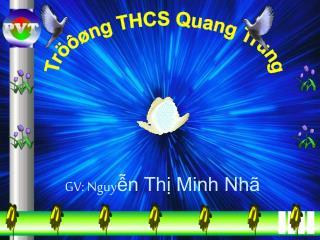 GV: Nguy ễn Thị Minh Nhã