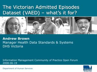 The Victorian Admitted Episodes Dataset (VAED) – what's it for?