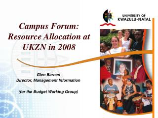 Campus Forum: Resource Allocation at UKZN in 2008
