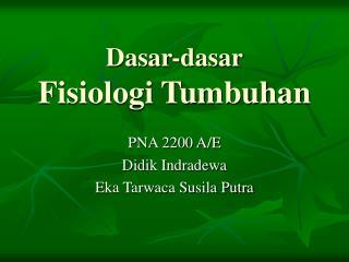 Dasar-dasar Fisiologi Tumbuhan