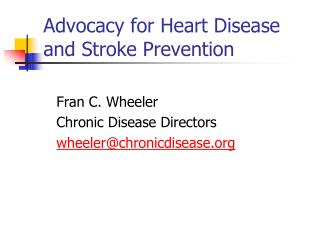 Advocacy for Heart Disease and Stroke Prevention