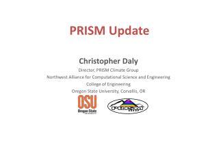 PRISM Update