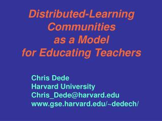Distributed-Learning Communities as a Model for Educating Teachers