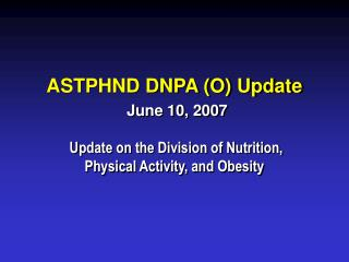 ASTPHND DNPA (O) Update June 10, 2007
