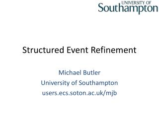 Structured Event Refinement