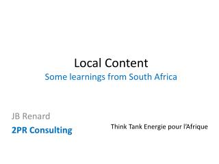 Local Content Some learnings from South Africa