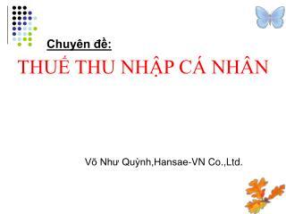 Võ Như Quỳnh,Hansae-VN Co.,Ltd.