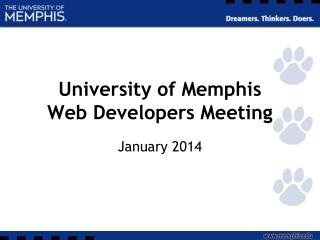 University of Memphis Web Developers Meeting