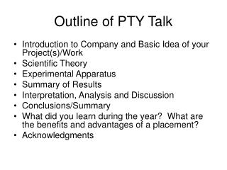 Outline of PTY Talk