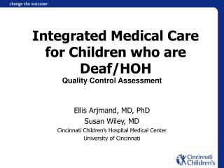 Integrated Medical Care for Children who are Deaf/HOH