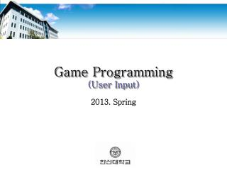 Game Programming (User Input)