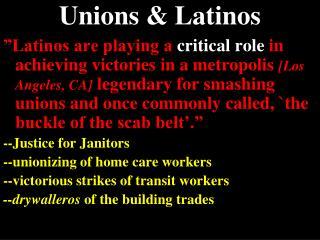 Unions & Latinos