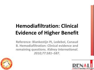 Hemodiafiltration: Clinical Evidence of Higher Benefit