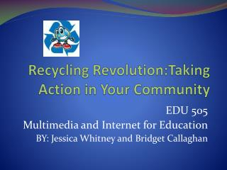 Recycling  Revolution:Taking  Action in Your Community