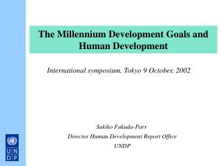 The Millennium Development Goals and Human Development