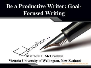 Be a Productive Writer: Goal-Focused Writing