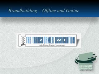 Brandbuilding – Offline and Online