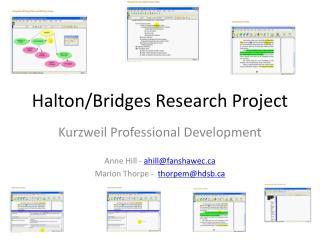 Halton/Bridges Research Project
