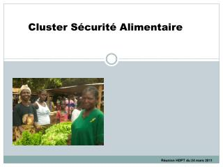 Cluster S�curit� Alimentaire