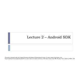Lecture 2 – Android SDK
