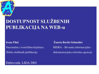 DOSTUPNOST SLUŽBENIH PUBLIKACIJA NA WEB-u