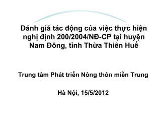 Trung tâm Phát triển Nông thôn miền Trung Hà Nội, 15/5/2012