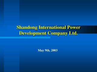 Shandong International Power Development Company Ltd.