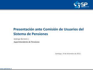 Presentación ante Comisión de Usuarios del Sistema de Pensiones