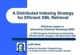A Distributed Indexing Strategy for Efficient XML Retrieval
