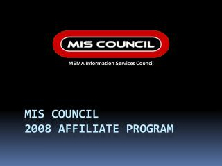 MIS Council  2008 Affiliate program