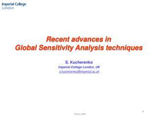 Recent advances in  Global Sensitivity Analysis techniques