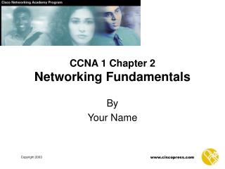 CCNA 1 Chapter 2 Networking Fundamentals