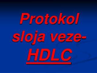 Protokol  sloja veze - HDLC