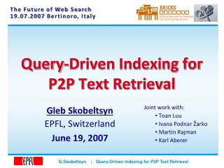 Query-Driven Indexing for P2P Text Retrieval