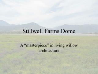 Stillwell Farms Dome