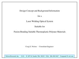 Design Concept and Background Information  for a  Laser Welding Optical System  Suitable for  Fusion Bonding Suitable Th