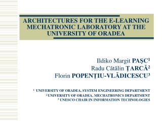 ARCHITECTURES FOR THE E-LEARNING MECHATRONIC LABORATORY AT THE UNIVERSITY OF ORADEA