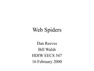 Web Spiders