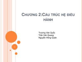 Chương  2:Cấu  trúc hệ điều hành