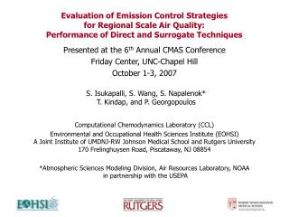 Presented at the 6 th  Annual CMAS Conference  Friday Center, UNC-Chapel Hill October 1-3, 2007