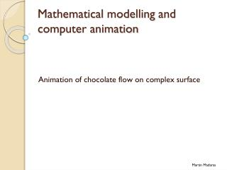 Mathematical  modelling  and computer animation