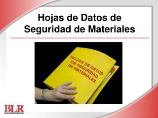 Hojas de Datos de  Seguridad de Materiales
