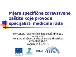 Mjere specifične zdravstvene zaštite koje provode specijalisti medicine rada