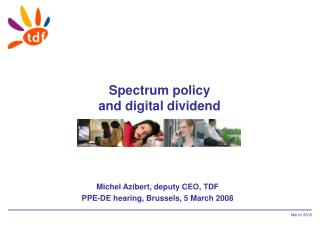 Spectrum policy and digital dividend
