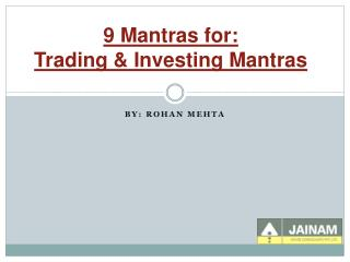 9 Mantras for: Trading & Investing Mantras