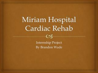 Miriam Hospital Cardiac Rehab