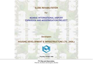SLUMS REHABILITATION For  MUMBAI INTERNATIONAL AIRPORT EXPANSION AND MODERNISATION PROJECT